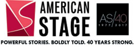 American Stage: Powerful stories, boldly told, 40 years strong.