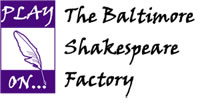 The Baltimore Shakespeare Factory