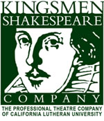 Kingsmen Shakespeare Company, The professional theatre company of California Lutheran University