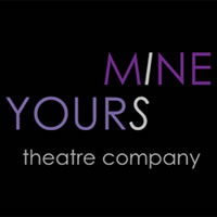 Mine is Yours Theatre Company