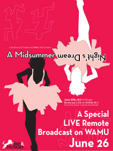 Promotion poster of A Midsummer Nights's Dream, A Special LIVE Remot Broadcast on WAMU June 26