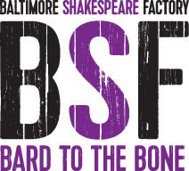 Baltimore Shakespeare Factory: Bard to the Bone