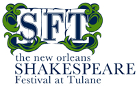 SFT, the New Orleans Shakespeare Festival at Tulane